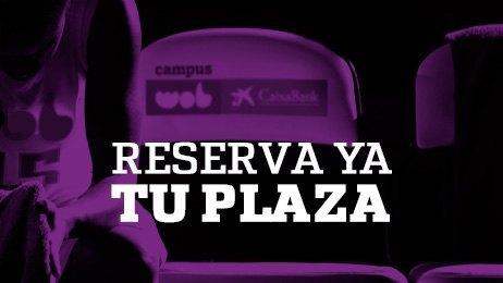 Reserva ya tu plaza en Campus WOB